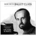 Music for the Ballet Class Vol.4 レッスンCD