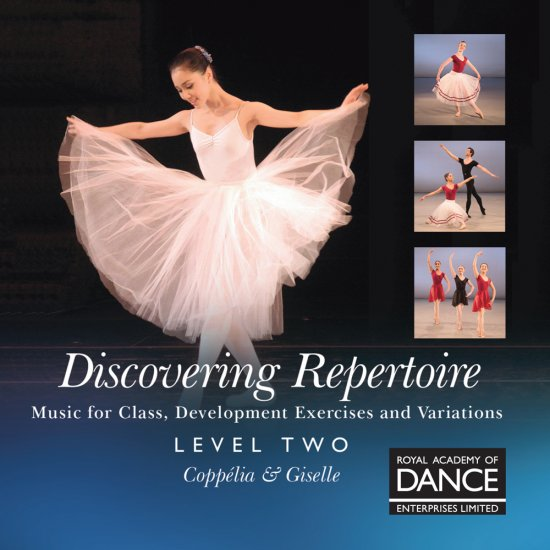 RAD Discovering Repertoire Level 2/ コッペリア&ジゼル レッスンCD