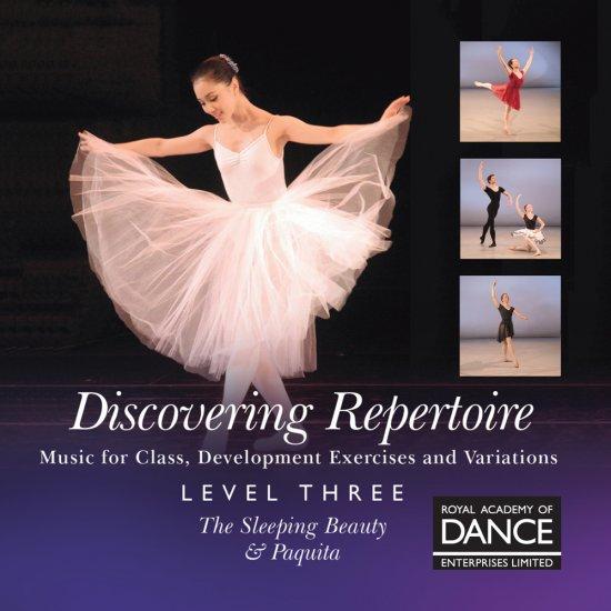RAD Discovering Repertoire Level 3/ 眠りの森の美女&パキータ レッスンCD