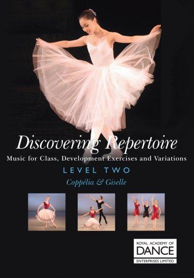 RAD Discovering Repertoire Level 2/ コッペリア&ジゼル 楽譜