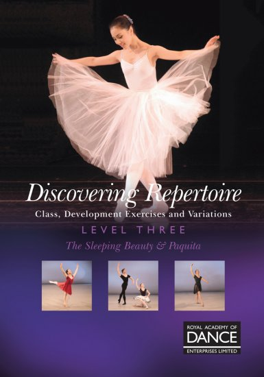 RAD レッスンDVD /Discovering Repertoire Level 3: 眠りの森の美女&パキータ