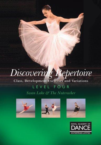 RAD レッスンDVD /Discovering Repertoire Level 4: 白鳥の湖&くるみ割り人形