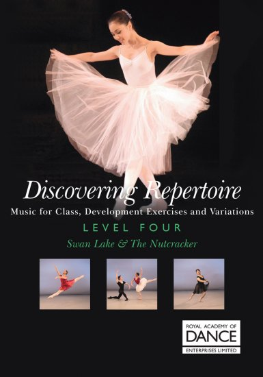 RAD Discovering Repertoire Level 4/ 白鳥の湖&くるみ割り人形 楽譜