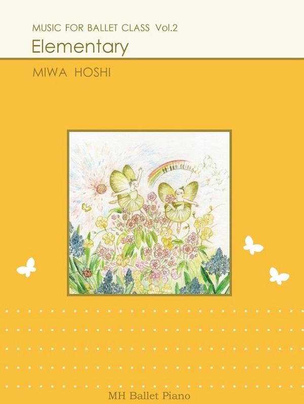 Music for Ballet Class Vol.2 楽譜
